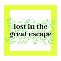 LostInTheGreatEscape